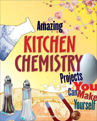 Amazing Kitchen Chemistry cover