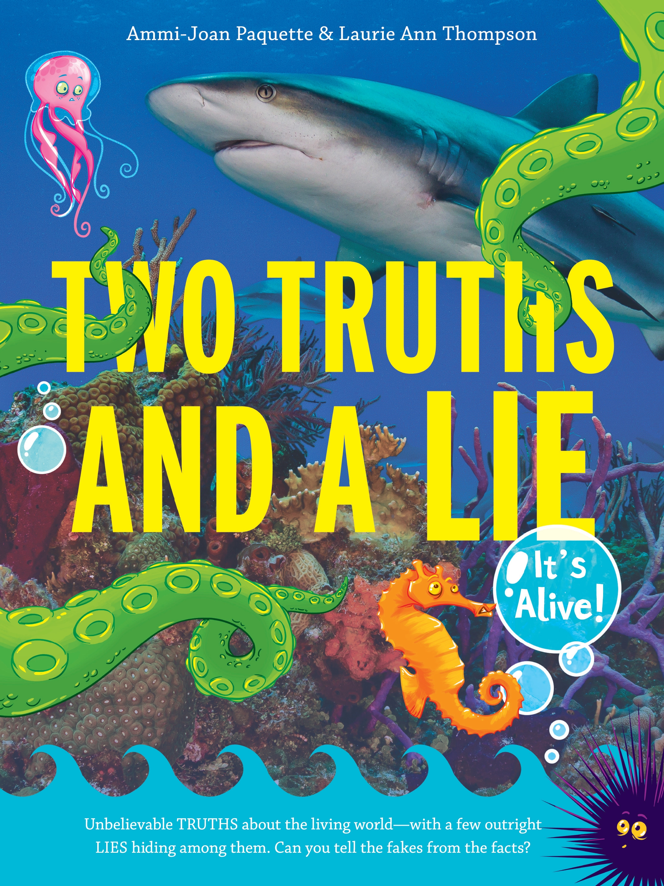 Two Truths and a Lie: It's Alive! cover