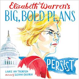 Elizabeth Warren's Big Bold Plans