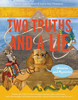 Two Truths and a Lie Histories and Mysteries